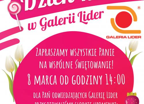 Dzień Kobiet w Galerii Lider