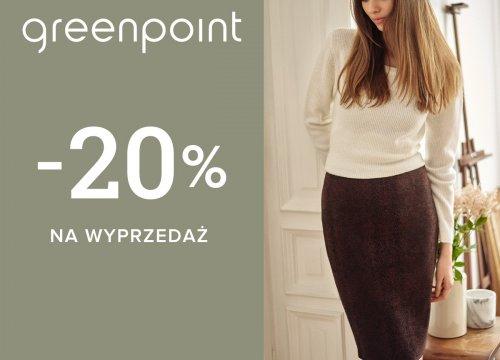 - 20% na WYPRZEDAŻ w Greenpoint